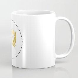 STAY GOLD Coffee Mug