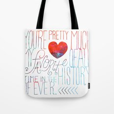 Favorite of all Time Tote Bag