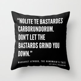 3  | The Handmaid's Tale Quote Series  | 190610 Throw Pillow