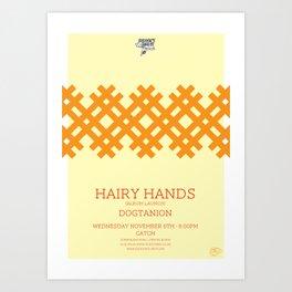 Hairy Hands Art Print