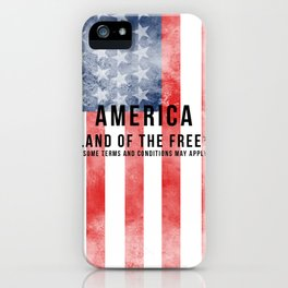 America: Land of the Free*  iPhone Case