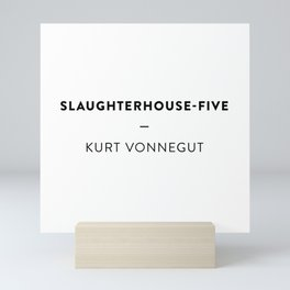 Slaughterhouse-Five  —  Kurt Vonnegut Mini Art Print