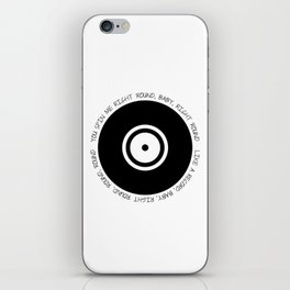 You spin me 'round iPhone Skin