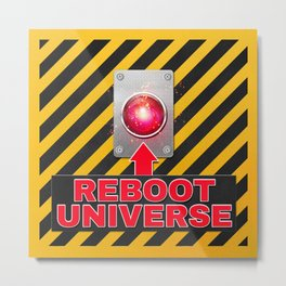 Reboot Universe Button Metal Print