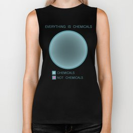 Everything is Chemicals Biker Tank