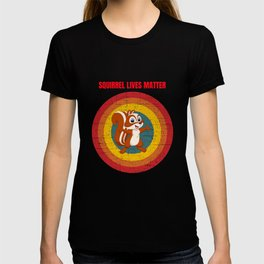 squirrel for people who like squirrels and chipmunks  T-shirt