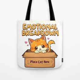 In The Event of Emotional Breakdown Place Cat Here Tote Bag