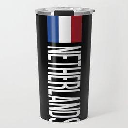 Netherlands: Dutch Flag & Netherlands Travel Mug