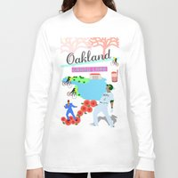 oakland Long Sleeve T-shirts featuring Oakland by June Chang Studio