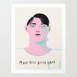Man Rest Bitch Face_CYL Illustration Art Print