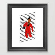 Will I Yam Framed Art Print