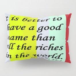A Good Name Pillow Sham