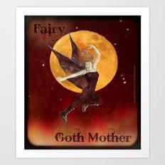 FAERIE GOTH MOTHER - 033 Art Print