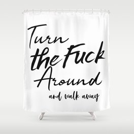 Fuck Off Shower Curtain