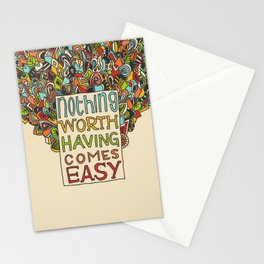 Nothing Comes Easy Stationery Cards