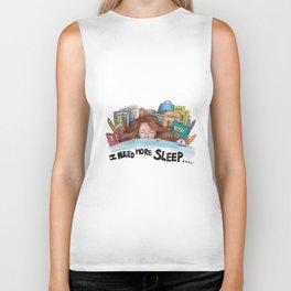 "Quote - ""I need more sleep"" Drawing - Teenage Girl Biker Tank"