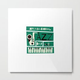 Jazz lovers gift - International jazz Day. Metal Print