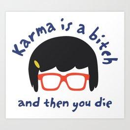According to Tina... Art Print