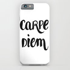 Carpe Diem iPhone 6s Slim Case