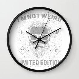 Hipster Bearded Men Not Weird I'm Limited Edition Wall Clock