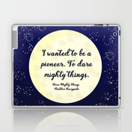 To Dare Mighty Things Laptop & iPad Skin