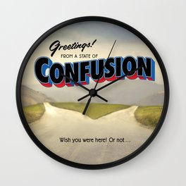 A State of Confusion Wall Clock