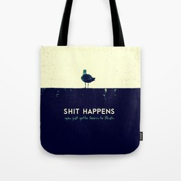 shit happens Tote Bag