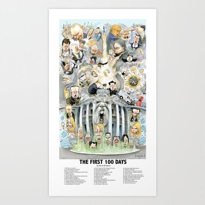 The First 100 Days Art Print