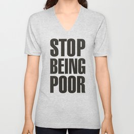 Stop Being Poor - Paris Hilton Unisex V-Neck