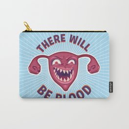 Crazed Uterus, There Will Be Blood Carry-All Pouch