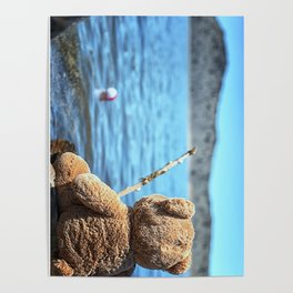 Come on Walter said the fishing teddy bear Poster