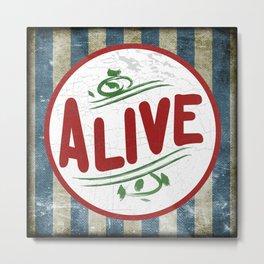 """ALIVE"" Bullet Metal Print"