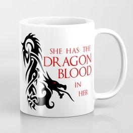 She Has The Dragon Blood Coffee Mug
