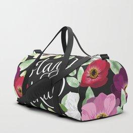 Stay true Duffle Bag