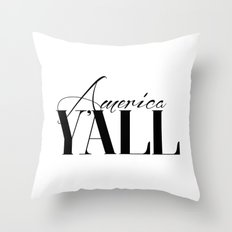 America Y'all Throw Pillow