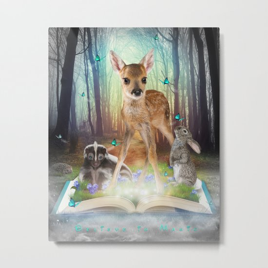 Believe In Magic • (Bambi Forest Friends Come to Life) Metal Print