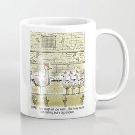 Big Chicken Coffee Mug