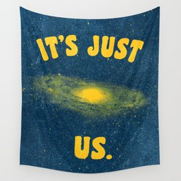 It's Just Us. Wall Tapestry