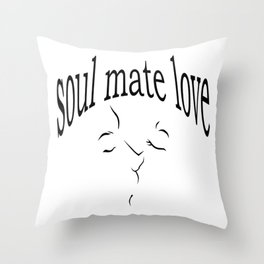 Soul mate love Throw Pillow