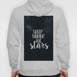 Sleep Under The Stars Hoody