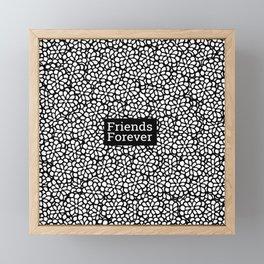 Friends Forever Framed Mini Art Print