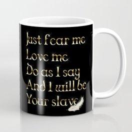 Just Fear Me (black bg) Coffee Mug