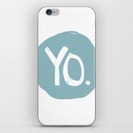Yo. Turquoise iPhone Skin