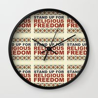 religious Wall Clocks featuring Stand Up For Religious Freedom by politics