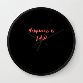 Happiness is Law Wall Clock