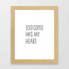 Iced coffee has my heart Framed Art Print