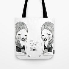 Tell me you love me Tote Bag