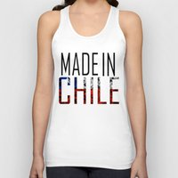 chile Tank Tops featuring Made In Chile by VirgoSpice