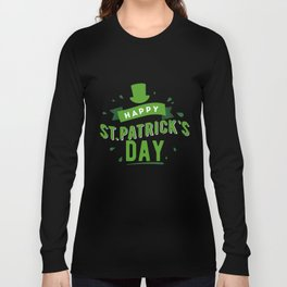 Happy St. Patrick's Day - Ireland Luck Party Long Sleeve T-shirt