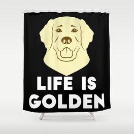 Golden Retrievers - Life is Golden Shower Curtain